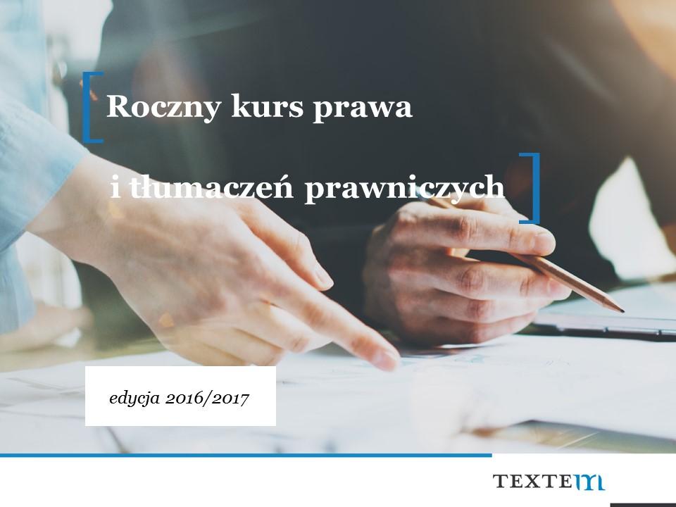 Course Image Roczny kurs prawa i tłumaczeń prawniczych, edycja 2016/2017
